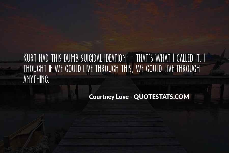 Courtney Love Quotes #1709655