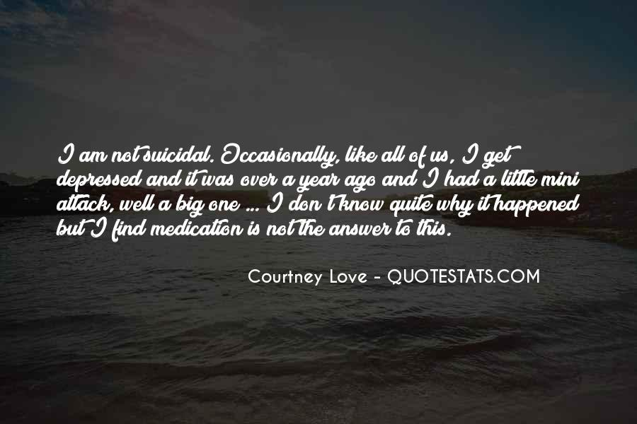 Courtney Love Quotes #434249