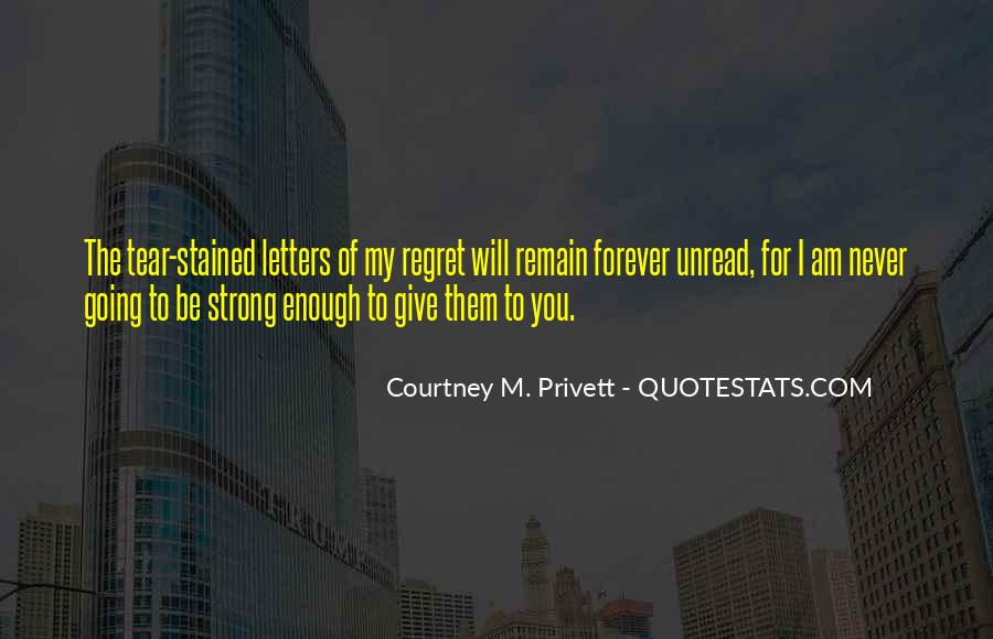 Courtney M. Privett Quotes #18140