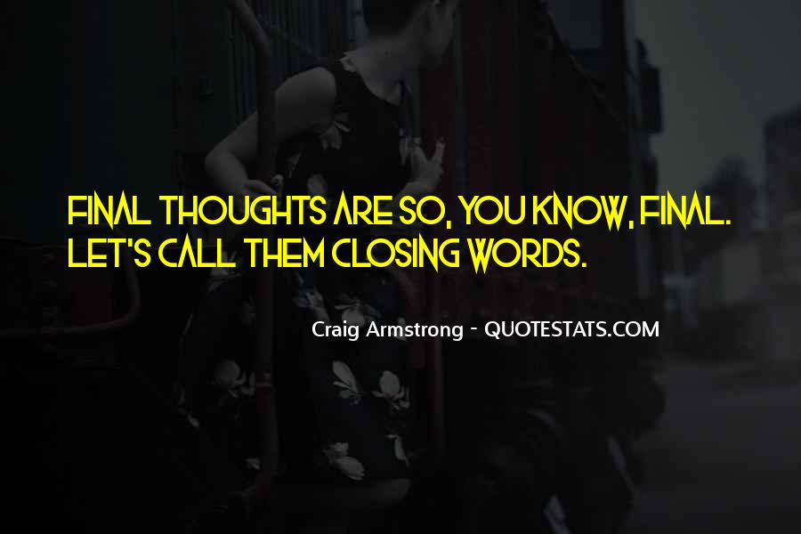Craig Armstrong Quotes #238657