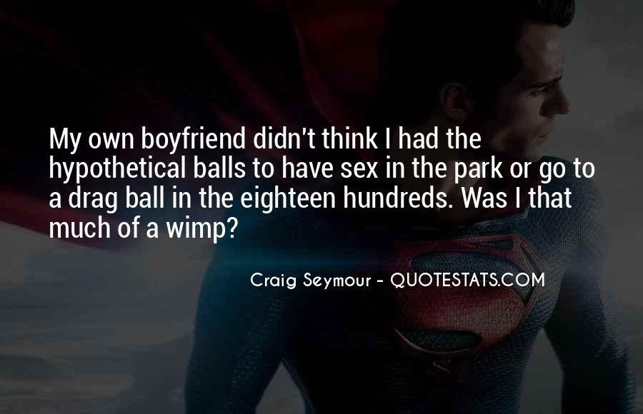 Craig Seymour Quotes #553724