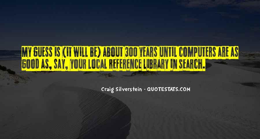 Craig Silverstein Quotes #314516