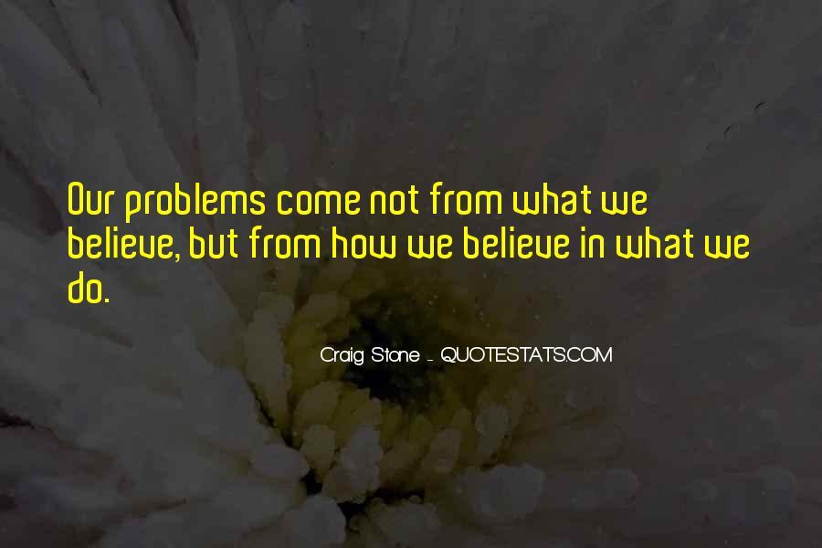 Craig Stone Quotes #1157946