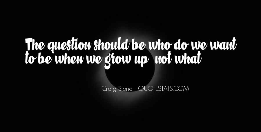 Craig Stone Quotes #53065