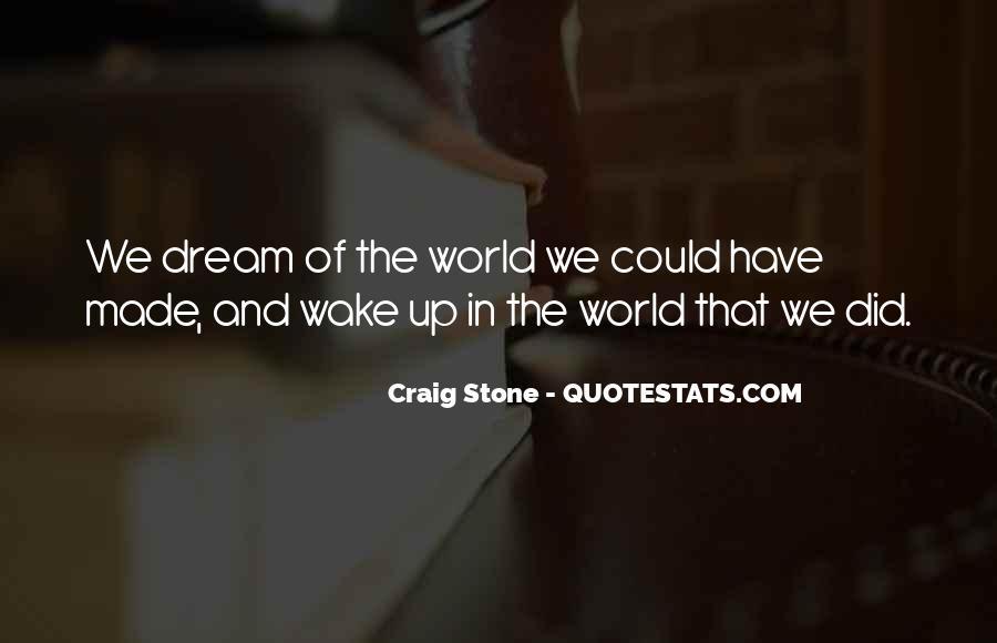 Craig Stone Quotes #780191