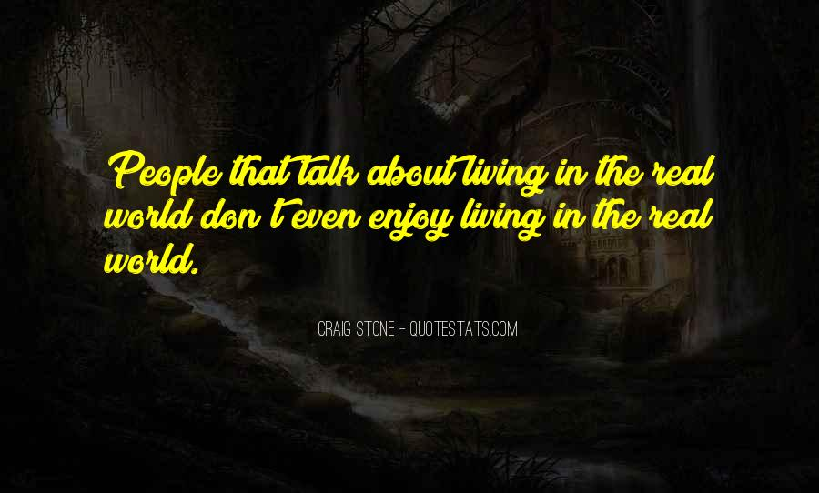 Craig Stone Quotes #962520