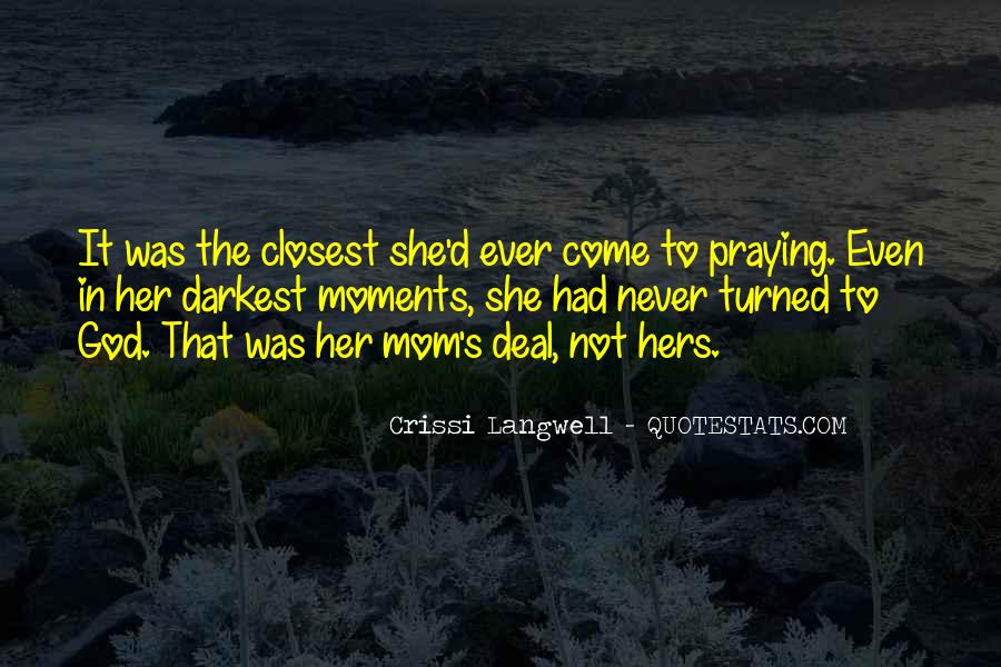 Crissi Langwell Quotes #1321326