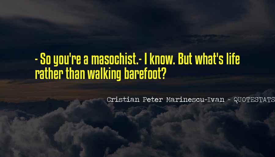 Cristian Peter Marinescu-Ivan Quotes #157121