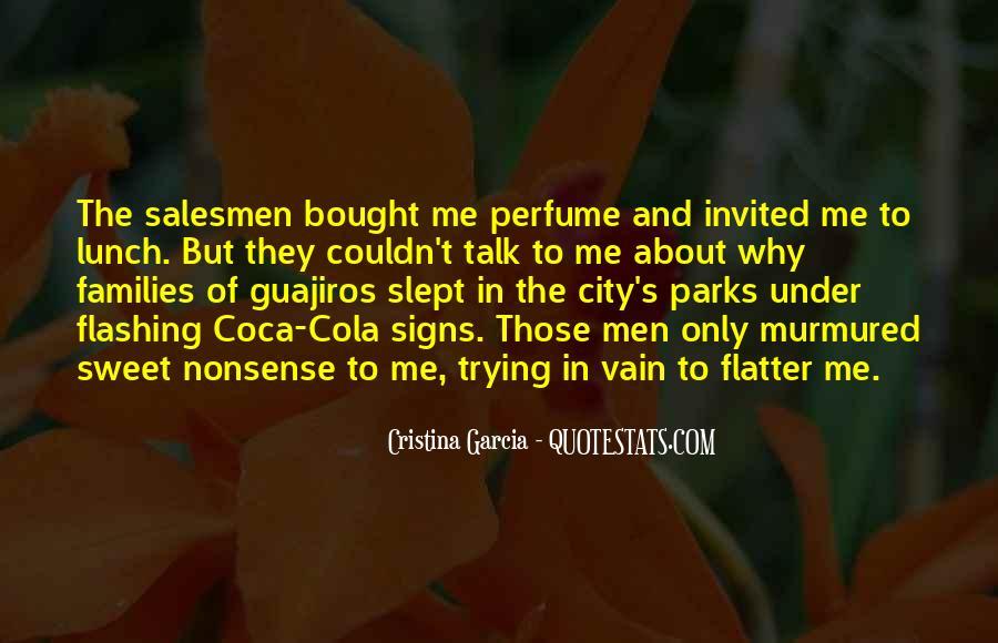 Cristina Garcia Quotes #1373138