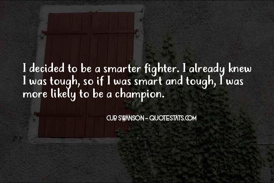 Cub Swanson Quotes #738328