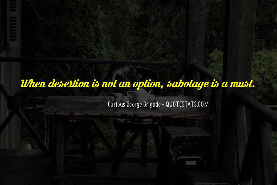 Curious George Brigade Quotes #1782906