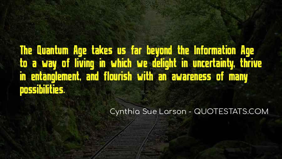 Cynthia Sue Larson Quotes #1551970