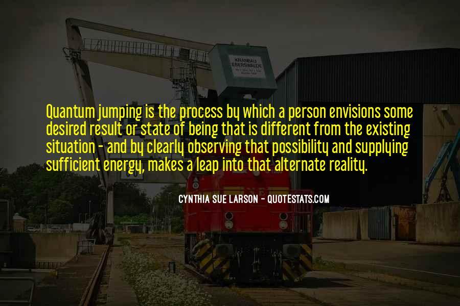 Cynthia Sue Larson Quotes #1707640