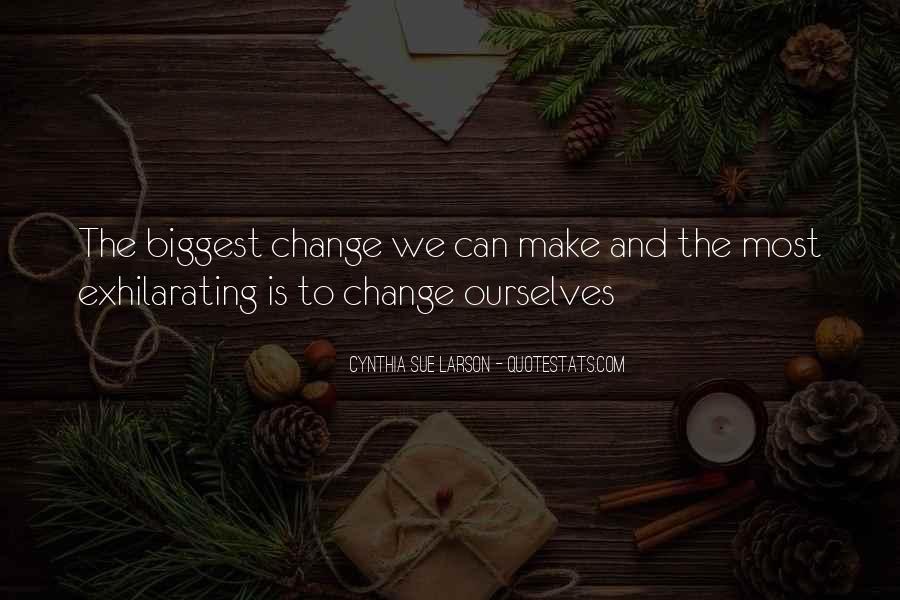 Cynthia Sue Larson Quotes #602603