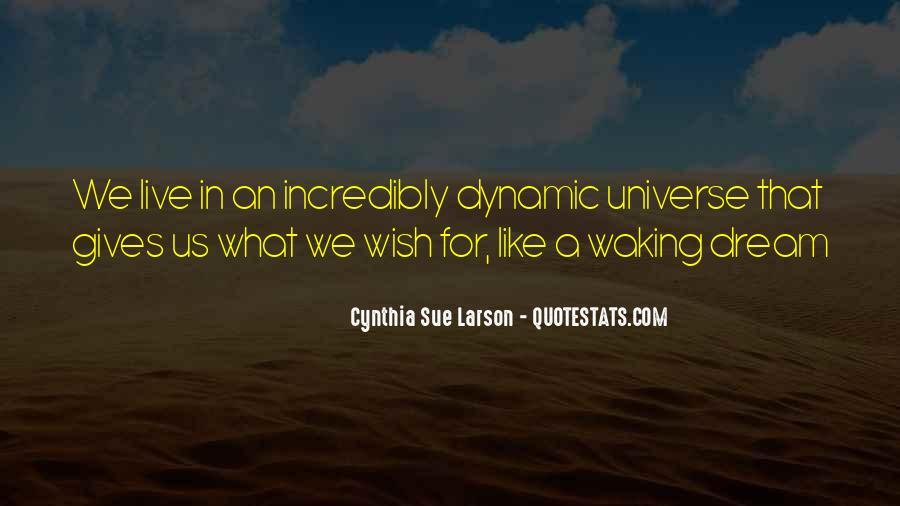 Cynthia Sue Larson Quotes #679200