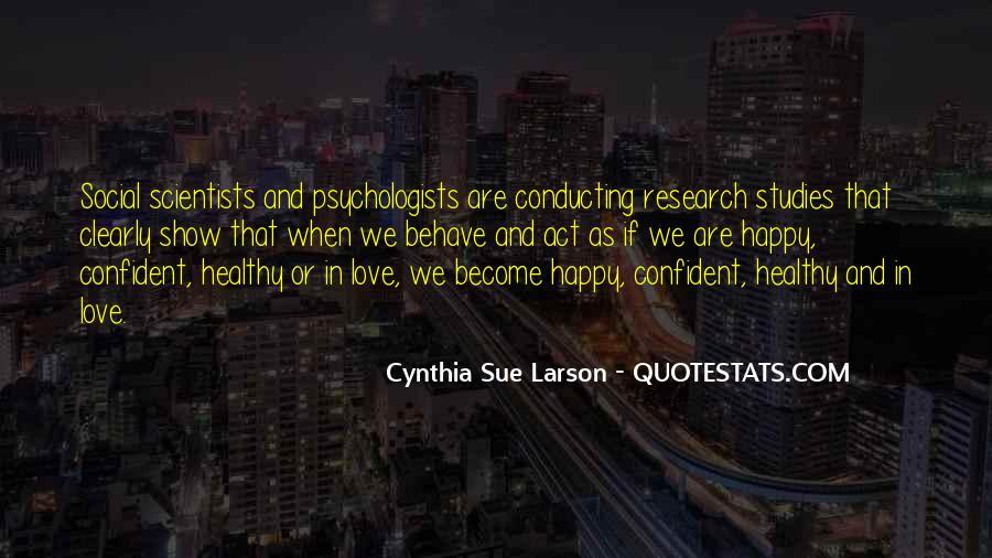 Cynthia Sue Larson Quotes #929982