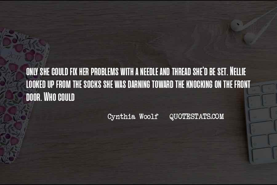 Cynthia Woolf Quotes #367603