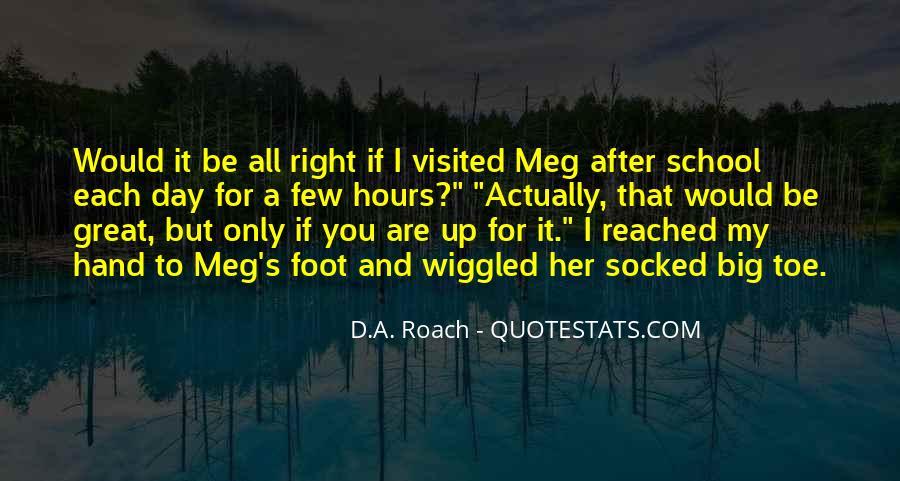 D.A. Roach Quotes #716229