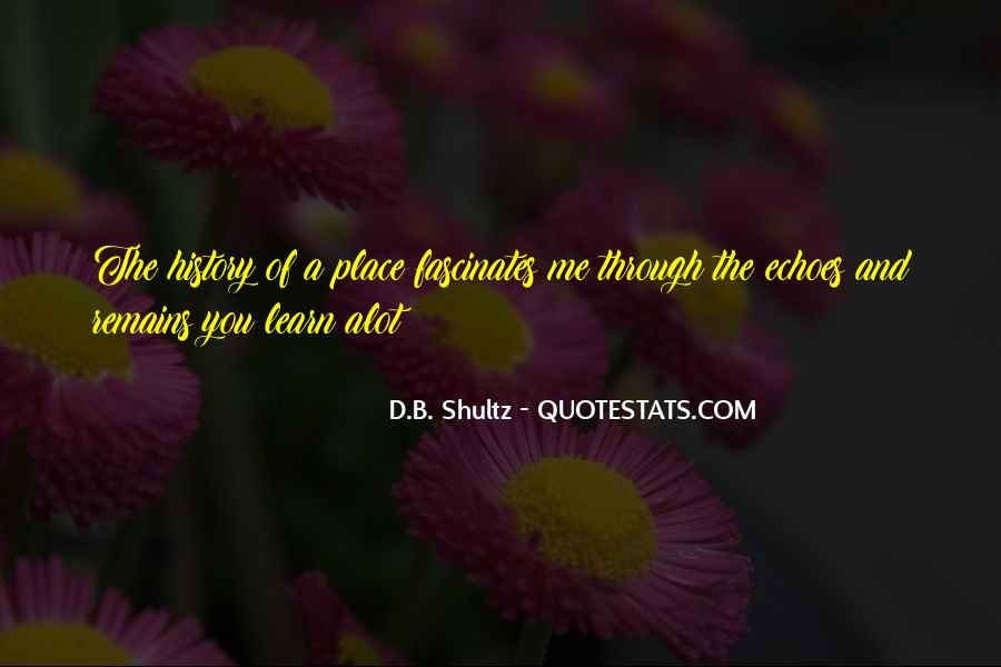 D.B. Shultz Quotes #140506
