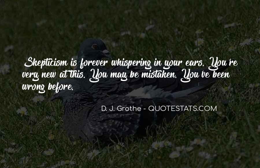 D. J. Grothe Quotes #1605451