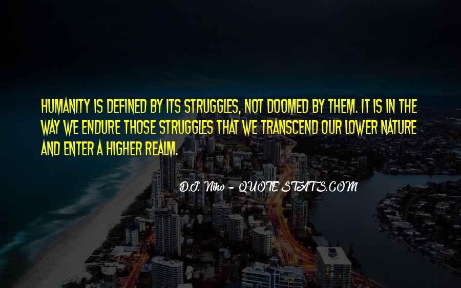 D.J. Niko Quotes #1378987
