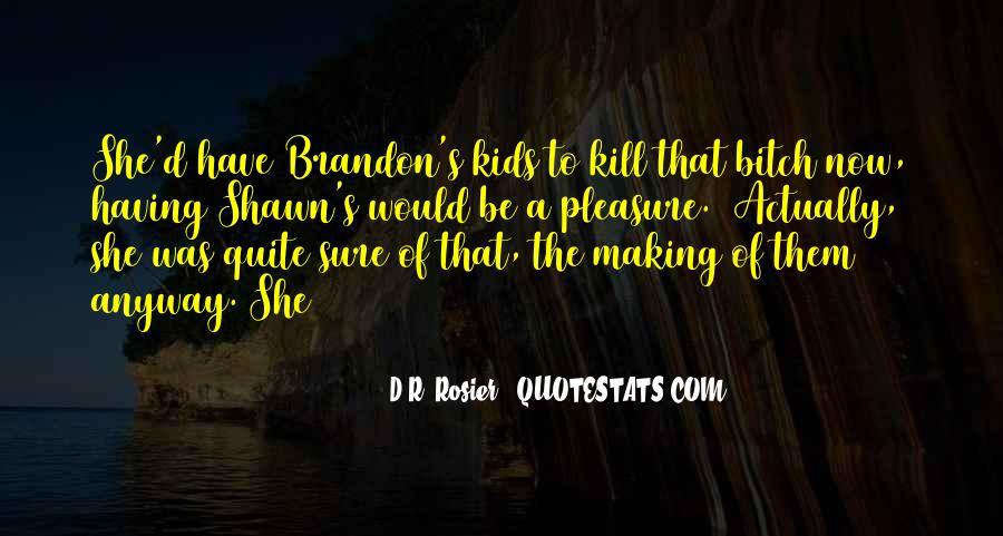 D.R. Rosier Quotes #196443