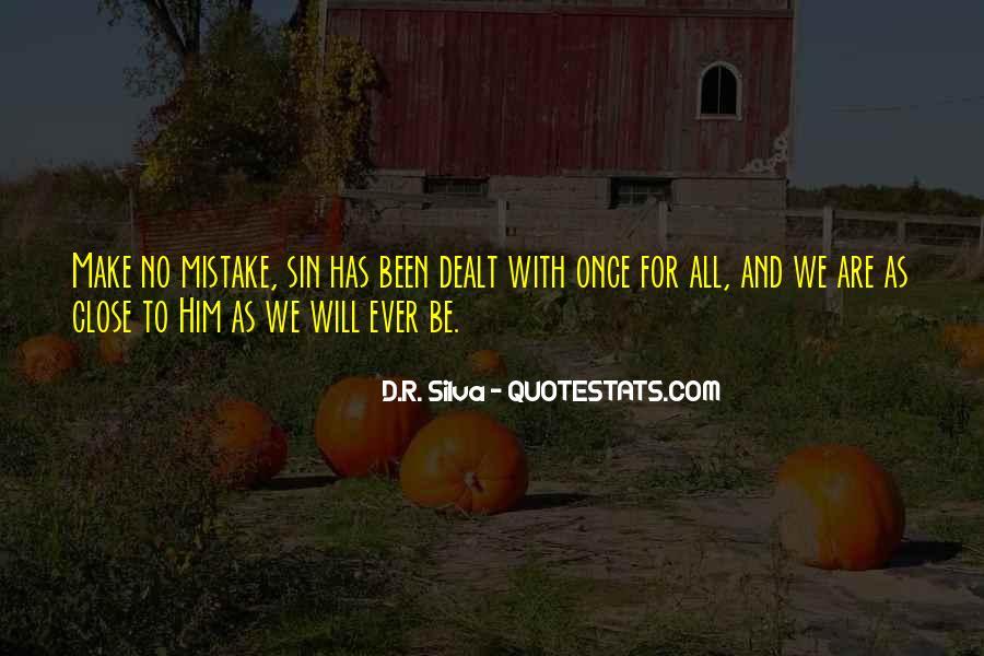 D.R. Silva Quotes #420942