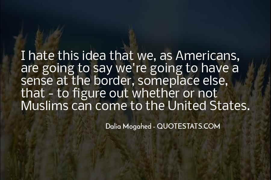 Dalia Mogahed Quotes #1569509