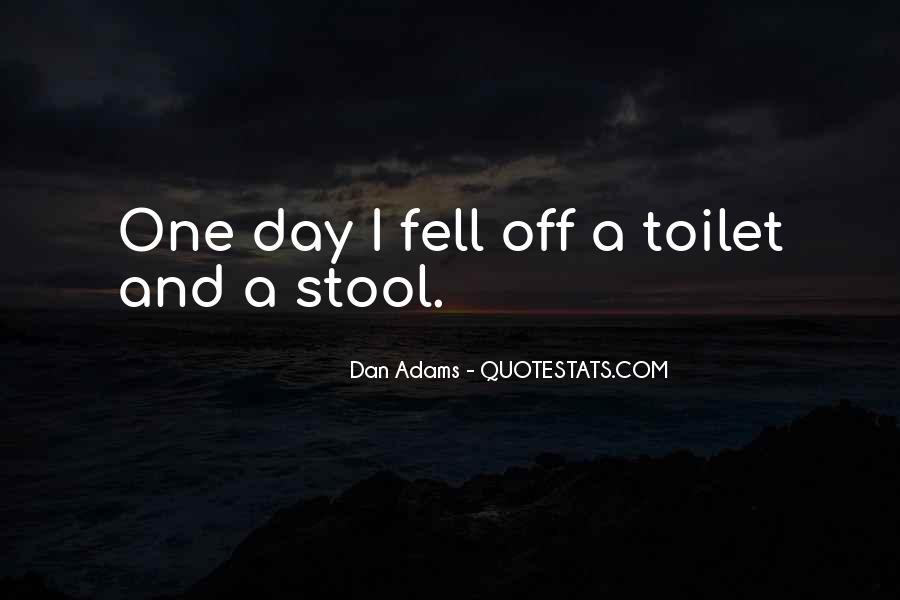 Dan Adams Quotes #499518