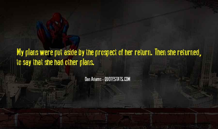 Dan Adams Quotes #536209