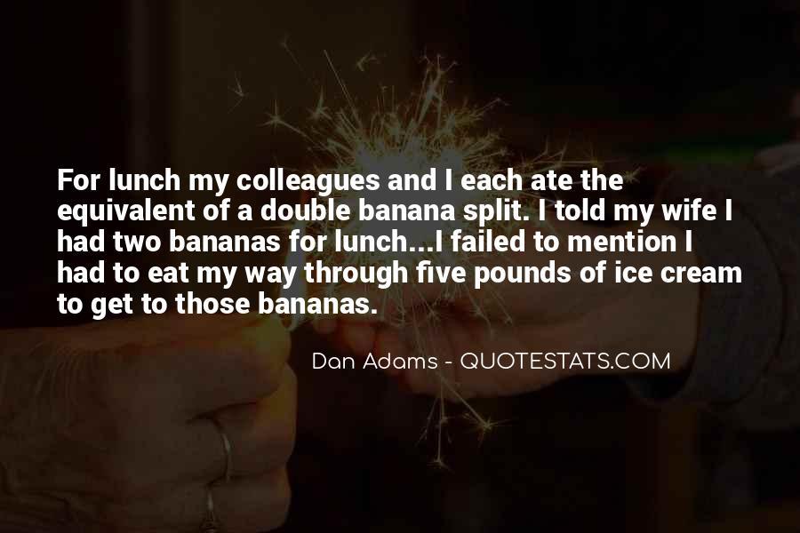 Dan Adams Quotes #951232
