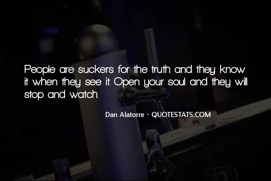 Dan Alatorre Quotes #1259434