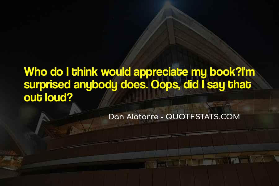 Dan Alatorre Quotes #1523823
