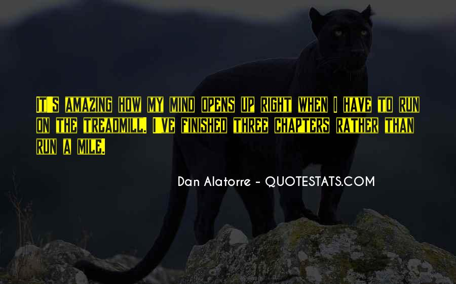 Dan Alatorre Quotes #71595
