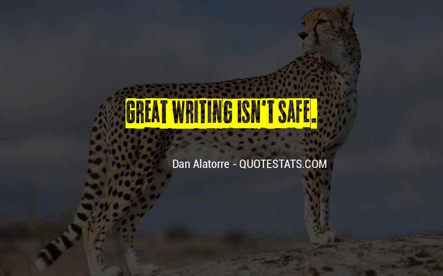 Dan Alatorre Quotes #808133