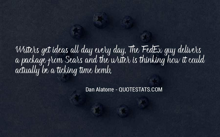 Dan Alatorre Quotes #98618