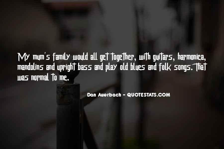 Dan Auerbach Quotes #1107544
