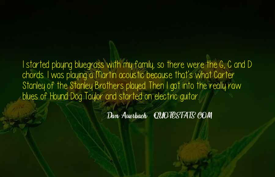 Dan Auerbach Quotes #1538225