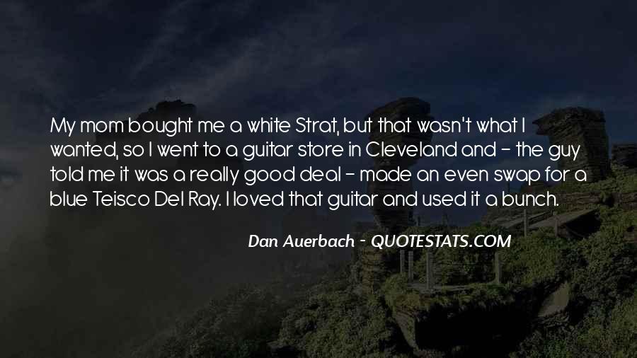 Dan Auerbach Quotes #1582434