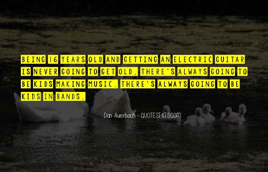 Dan Auerbach Quotes #1608253