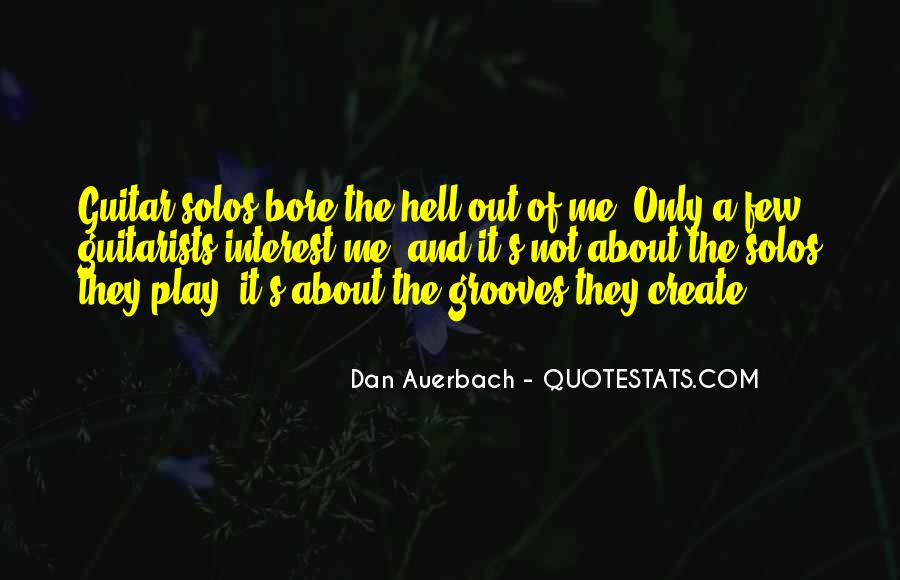 Dan Auerbach Quotes #1813251