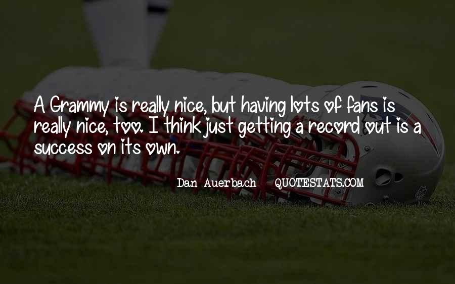Dan Auerbach Quotes #435964