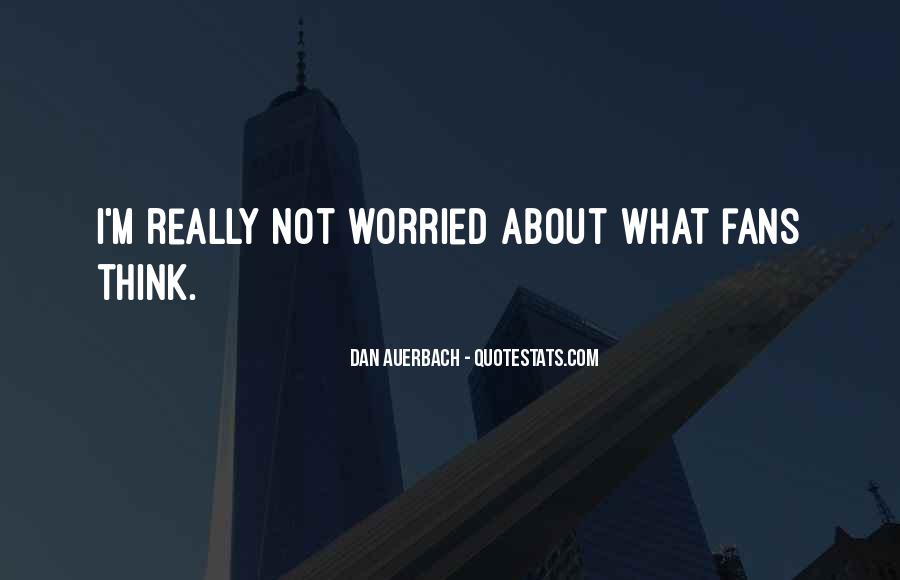 Dan Auerbach Quotes #437510