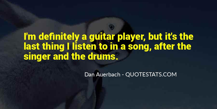 Dan Auerbach Quotes #494965