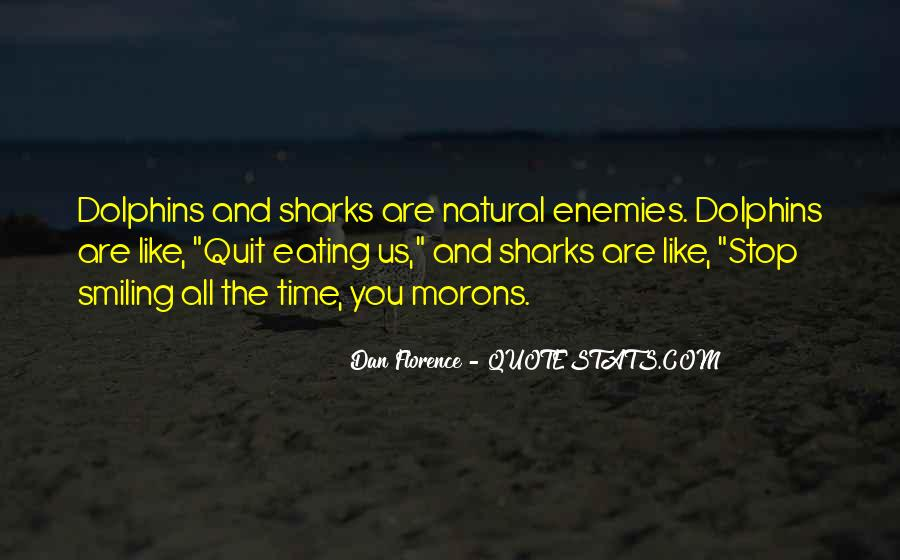 Dan Florence Quotes #735660