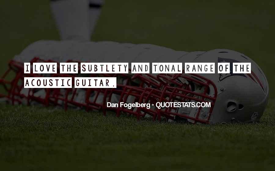 Dan Fogelberg Quotes #1034071