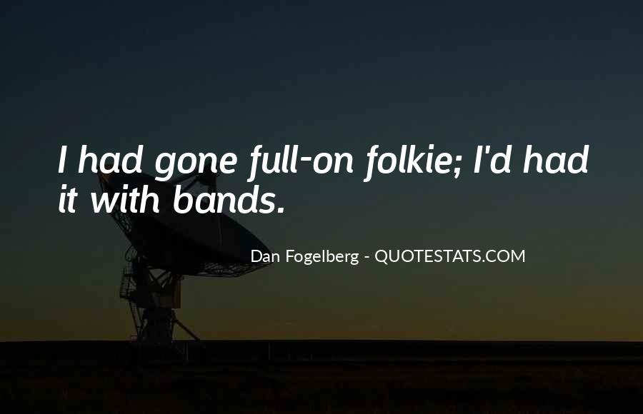 Dan Fogelberg Quotes #1336345