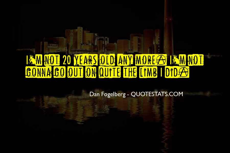 Dan Fogelberg Quotes #1412196