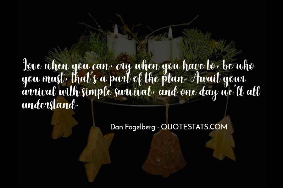 Dan Fogelberg Quotes #1613151