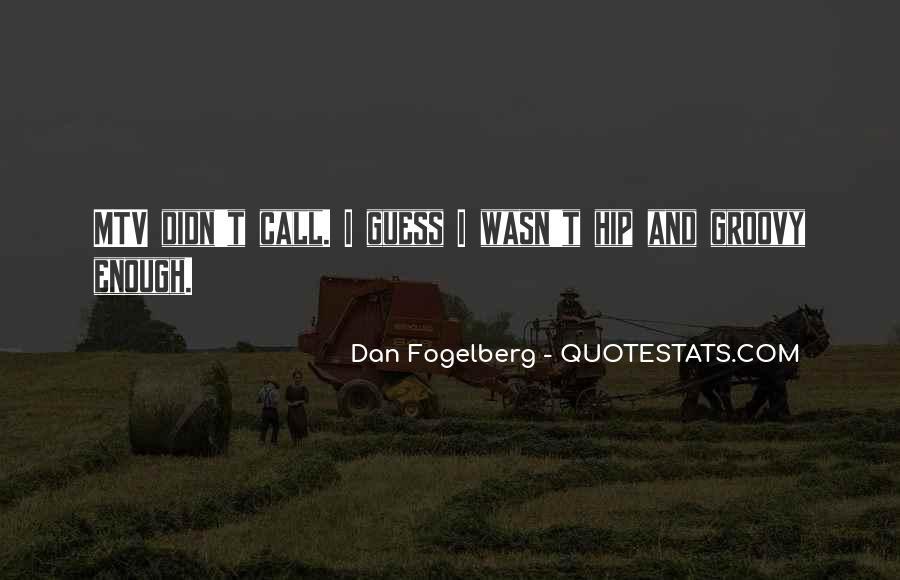 Dan Fogelberg Quotes #1850833
